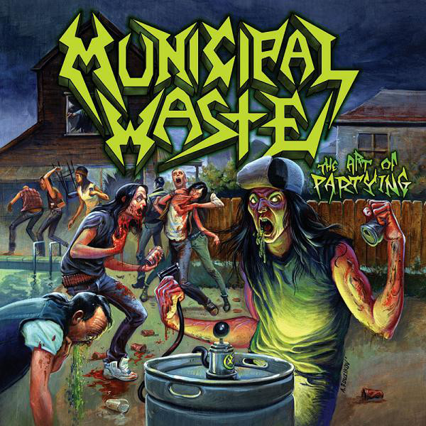 Municipal Waste Art Of Partying Cover